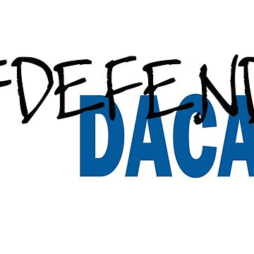 defendDACA by Kzen