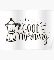 Good Morning - Coffee Illustration Poster