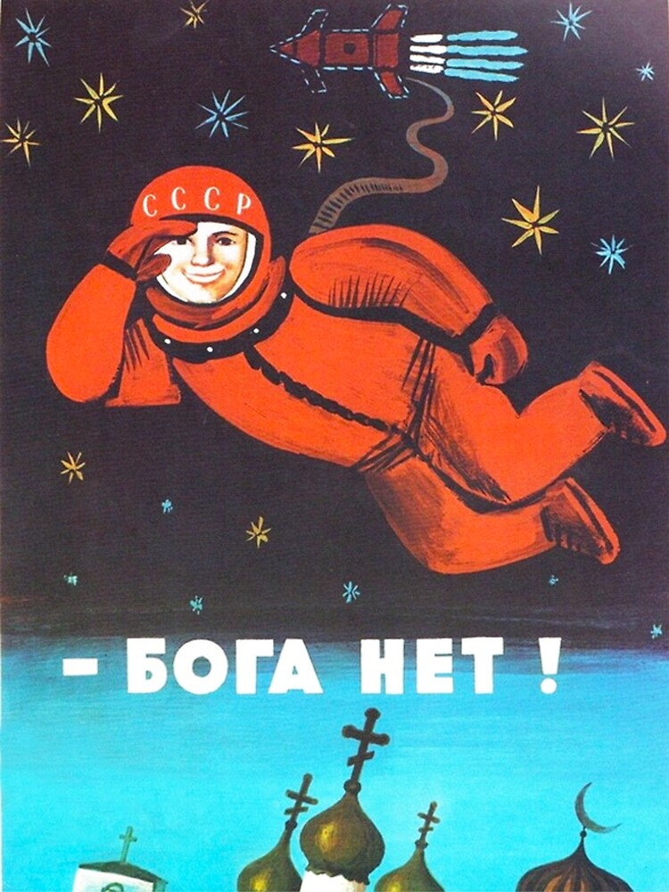 """""""There's no god! / Бога Нет!"""" Retro 1960's USSR anti-religious propaganda poster of Cosmonaut Yuri Gagarin in Space by dru1138"""