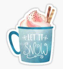 Lass es schneien Hot Chocolate Coffee, Kürbisgewürz Kaffee Herbst Winter Sticker