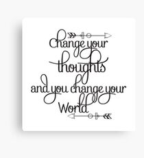 Change your thoughts and you change your world - Inspirational Typography Canvas Print