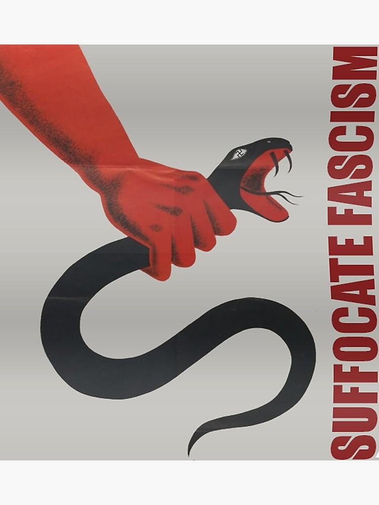 Suffocate Fascism - Retro Anti-Fascist Art | Poster