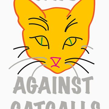 Cats Against Catcalls by FeministFruit