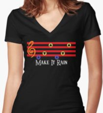 Make It Rain Women's Fitted V-Neck T-Shirt