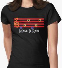 Make It Rain Women's Fitted T-Shirt
