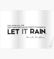 lass es regnen - henry longfellow Poster