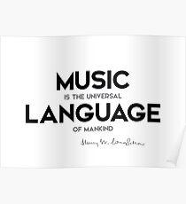 Musiksprache - Henry Longfellow Poster