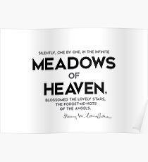 Wiesen des Himmels - Henry Longfellow Poster