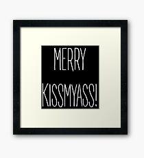Merry Kiss My Ass Framed Print