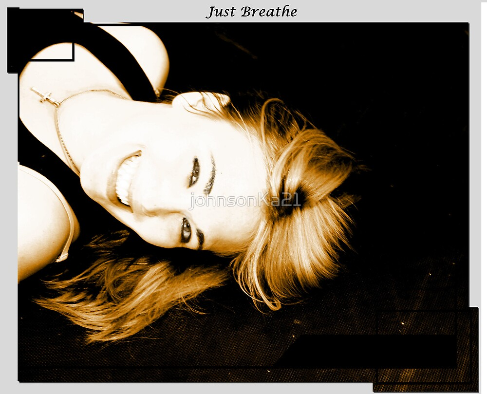 Breathe by johnsonKa21