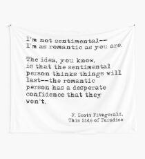 The romantic person - F Scott Fitzgerald Wall Tapestry