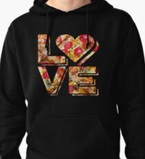 I Love Heart Pizza Yummy Pepperoni Cheese Bread Pullover Hoodie
