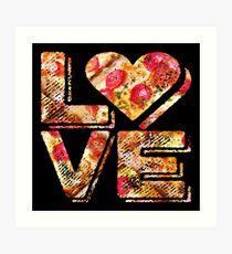 I Love Heart Pizza Yummy Pepperoni Cheese Bread Art Print