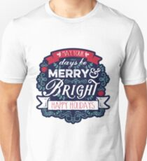 May Your Days Be Merry & Bright Typography Slim Fit T-Shirt