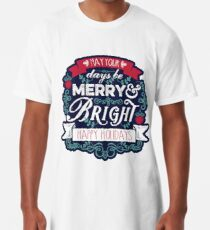 May Your Days Be Merry & Bright Typography Long T-Shirt