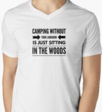 Camping without your labrador...no Men's V-Neck T-Shirt
