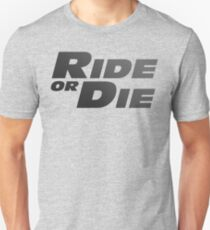 Camiseta unisex Montar o morir