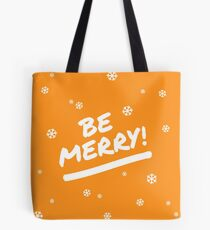 Fun Orange Be Merry Marker Pen Font Christmas Snowflakes Tote Bag