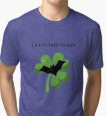 CATCH HIM DERRY! Tri-blend T-Shirt