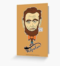 Wolfraham Lincoln Greeting Card