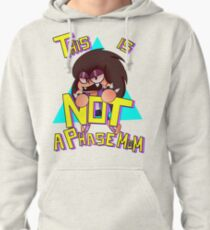 THIS IS NOT A PHASE MOM Pullover Hoodie