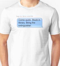 Bring Fire Extinguisher T-Shirt
