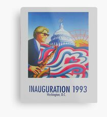 """Inauguration 1993, Washington, D.C."" - '93 Bill Clinton Presidential Poster Metal Print"