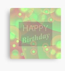 Happy Birthday Text on Green Blurred Background Canvas Print