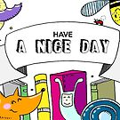have a nice day by kulawiecka