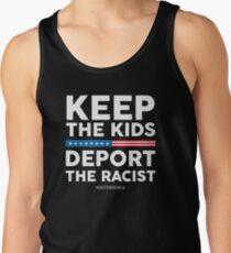 Keep The Kids, Deport The Racist! Defend DACA Tank Top