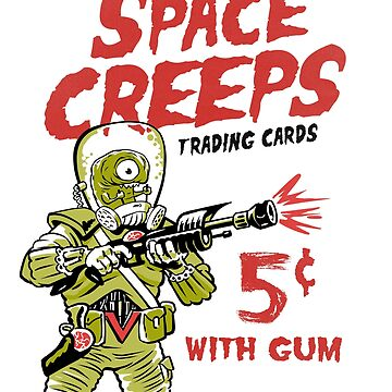 Space Creeps - Trading Cards with gum by ThatBenWalker