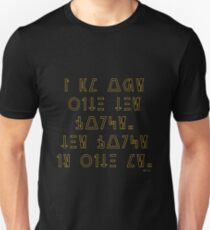 I am one with the Force. The Force is with me. (Star Wars Aurebesh) T-Shirt