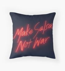 Make Salsa Not War Throw Pillow
