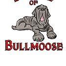Beware of Bullmoose by Patricia Lupien