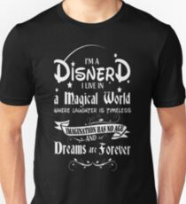 Disnerd - I live in a magical world awesome Disney T-Shirt