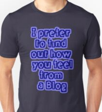 Blog your feelings T-Shirt