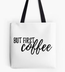 But First, COFFEE #trending Tote Bag