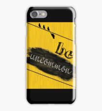 Be Uncommon Fashion Print Wall Art   iPhone Case/Skin