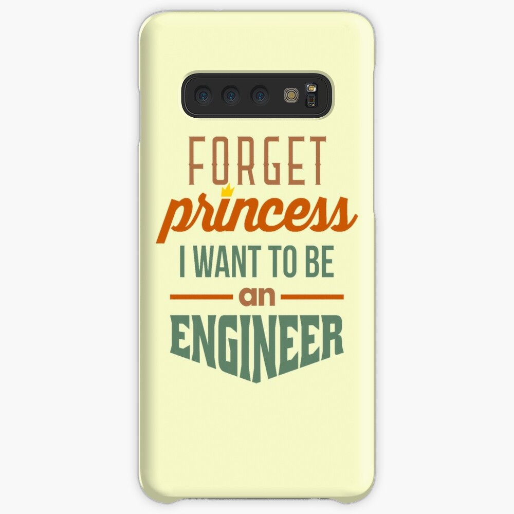 Forget Princess - Engineer Case & Skin for Samsung Galaxy