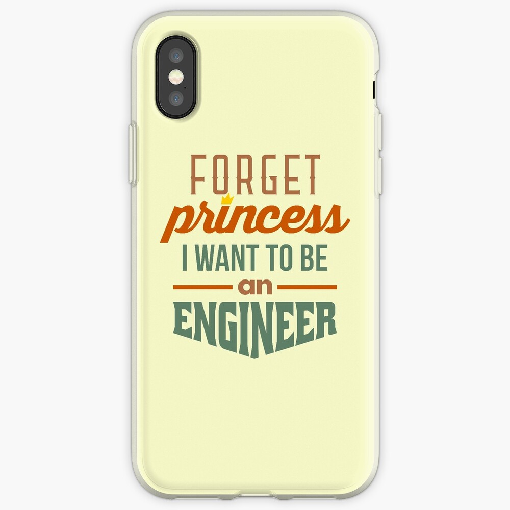 Forget Princess - Engineer iPhone Cases & Covers