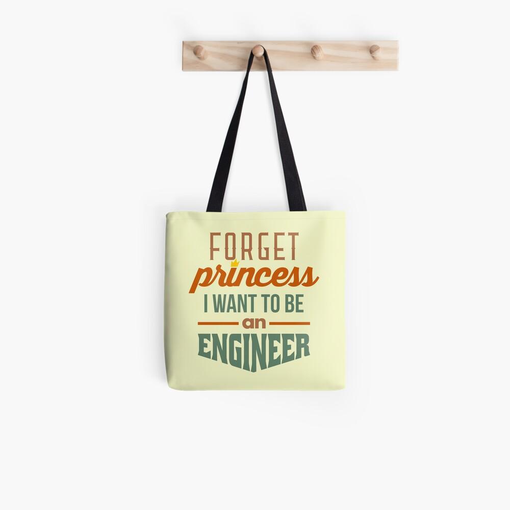 Forget Princess - Engineer Tote Bag