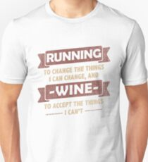 Funny Quotes > Running + Wine > Change + Accept  T-Shirt