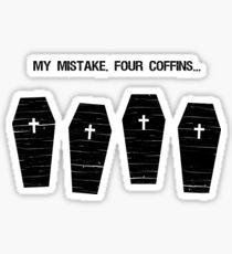 Four Coffins Sticker
