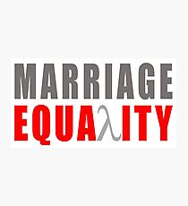 Marriage equality Photographic Print