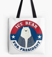 ICE BEAR FOR PRESIDENT Tote Bag