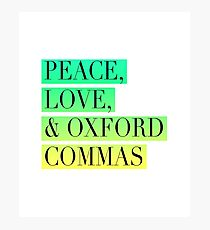 Peace, Love, and Oxford Commas Trinity Photographic Print