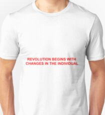 REVOLUTION BEGINS WITH CHANGES IN THE INDIVIDUAL T-Shirt