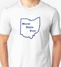Ohio, Worst State Ever- PSU White T-Shirt