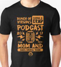 Bunch of Virgins doing a Crap Podcast Unisex T-Shirt