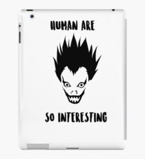 Human are so intersting Death Note iPad Case/Skin